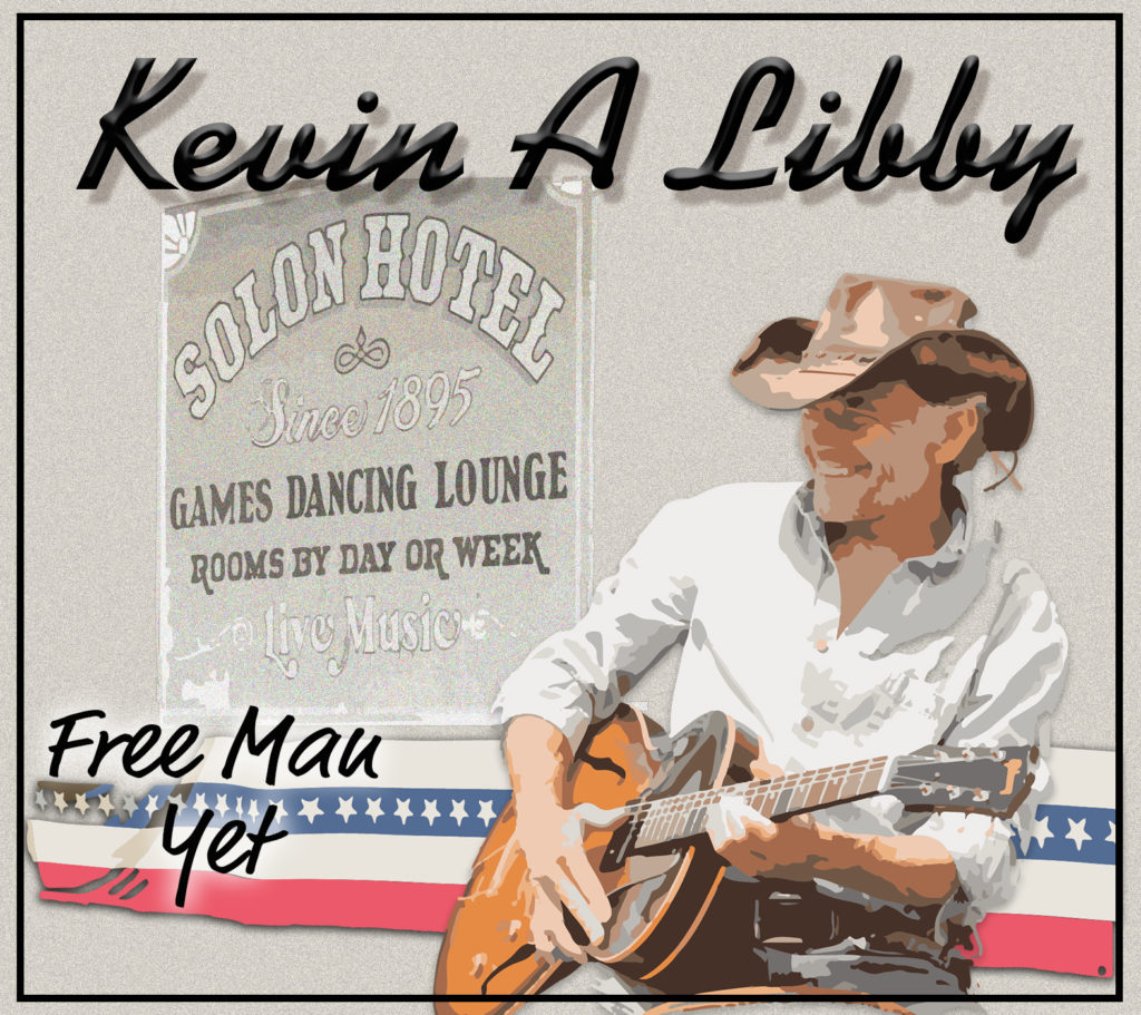 Kevin A Libby FREE MAN YET CD